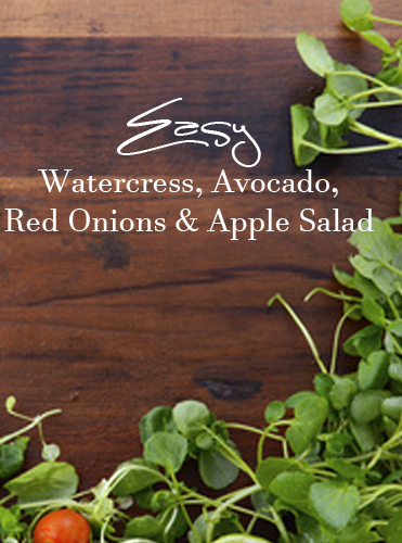 Easy Watercress, Avocado, Red Onions & Apple Salad